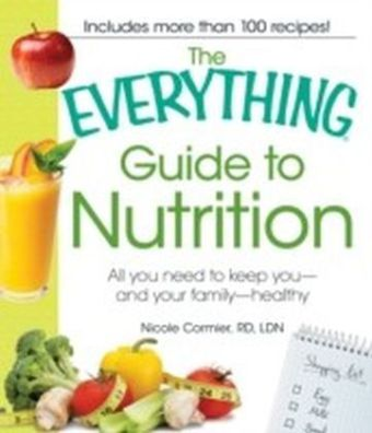 Everything Guide to Nutrition