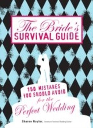 Bride's Survival Guide