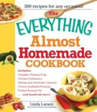 Everything Almost Homemade Cookbook