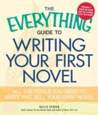Everything Guide to Writing Your First Novel