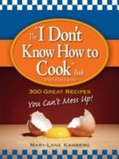 'I Don't Know How to Cook' Book