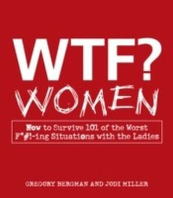 WTF? Women