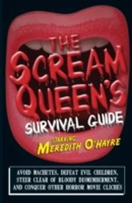 Scream Queen's Survival Guide