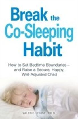 Break the Co-Sleeping Habit