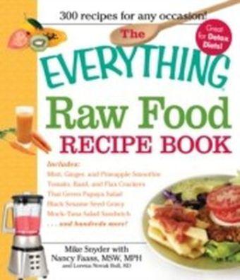 Everything Raw Food Recipe Book