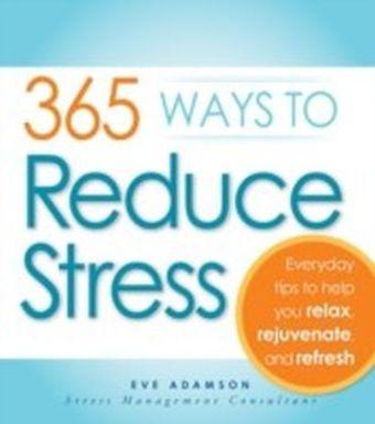 365 Ways to Reduce Stress