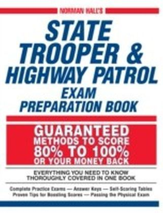 Norman Hall's State Trooper andamp; Highway Patrol Exam Preparation Book