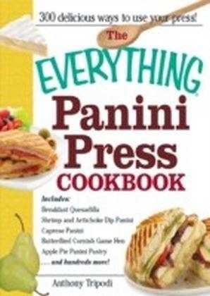 Everything Panini Press Cookbook