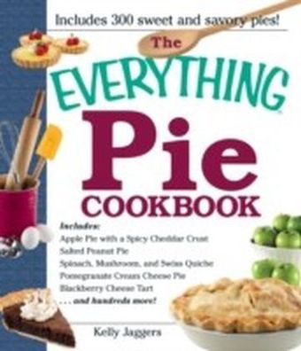 Everything Pie Cookbook