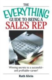 Everything Guide To Being A Sales Rep