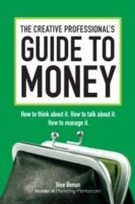 Creative Professional's Guide to Money