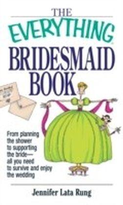 Everything Bridesmaid