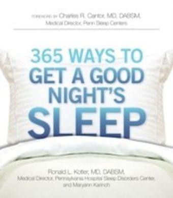 365 Ways to Get a Good Night's Sleep