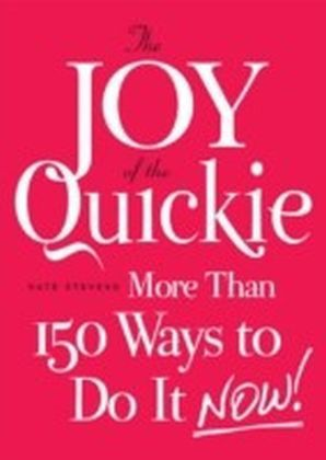 Joy of the Quickie