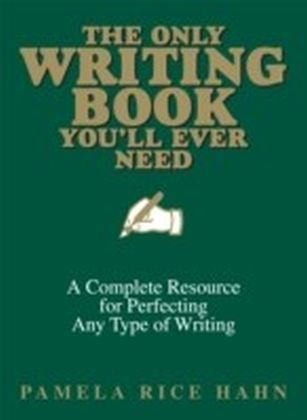 Only Writing Book You'll Ever Need