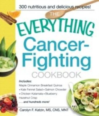 Everything Cancer-Fighting Cookbook