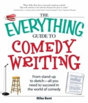 Everything Guide to Comedy Writing