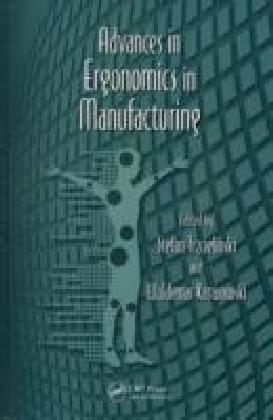 Advances in Ergonomics in Manufacturing