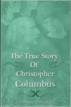 True Story of Christopher Columbus