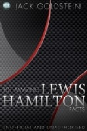 101 Amazing Lewis Hamilton Facts