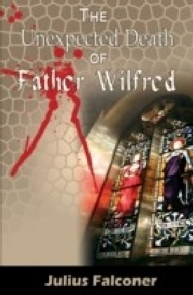 Unexpected Death of Father Wilfred