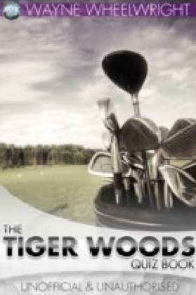 Tiger Woods Quiz Book