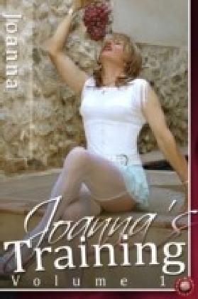 Joanna's Training - Volume 1