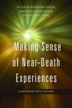 Making Sense of Near-Death Experiences