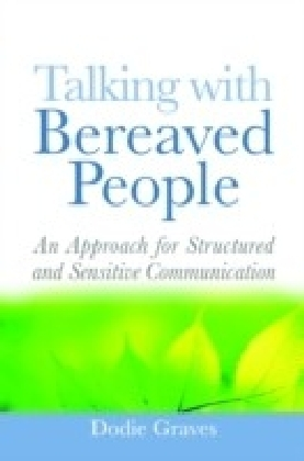 Talking With Bereaved People