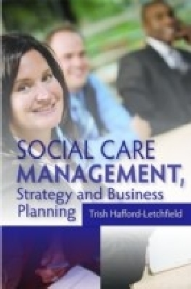 Social Care Management, Strategy and Business Planning