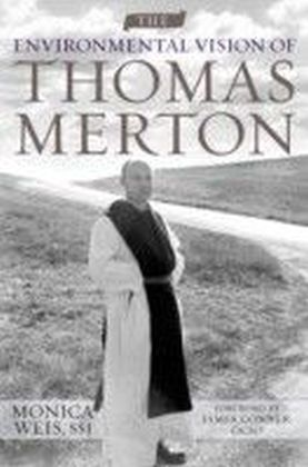 Environmental Vision of Thomas Merton