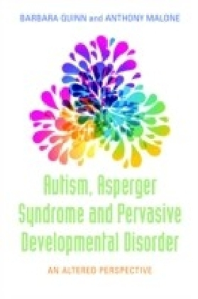 Autism, Asperger Syndrome and Pervasive Developmental Disorder