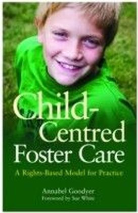 Child-Centred Foster Care