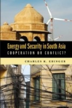 Energy and Security in South Asia