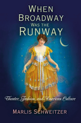 When Broadway Was the Runway