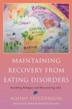 Maintaining Recovery from Eating Disorders