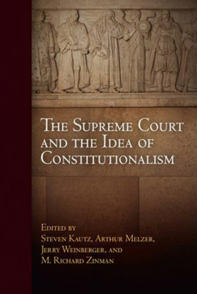 Supreme Court and the Idea of Constitutionalism