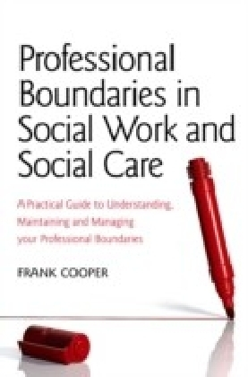 Professional Boundaries in Social Work and Social Care