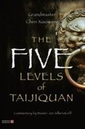 Five Levels of Taijiquan