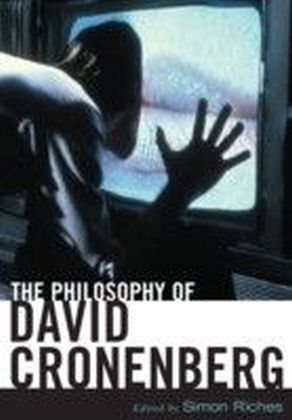Philosophy of David Cronenberg