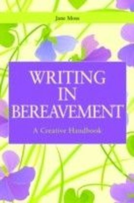 Writing in Bereavement