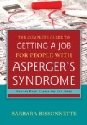 Complete Guide to Getting a Job for People with Asperger's Syndrome