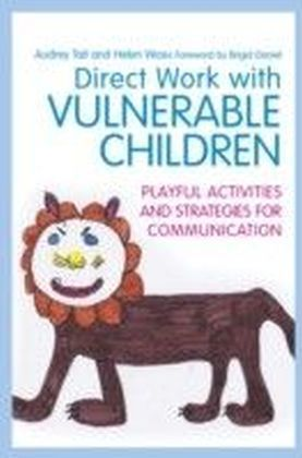 Direct Work with Vulnerable Children