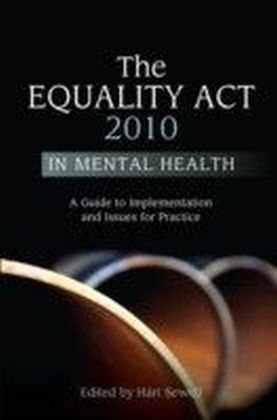Equality Act 2010 in Mental Health