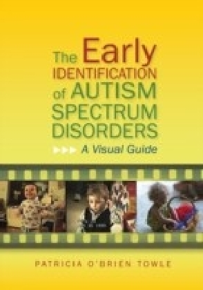 Early Identification of Autism Spectrum Disorders