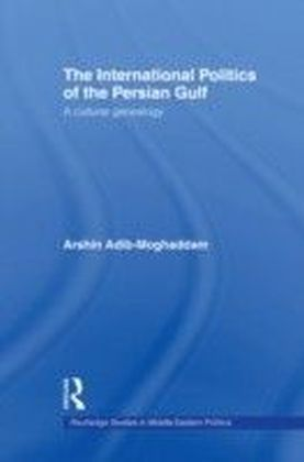 International Politics of the Persian Gulf
