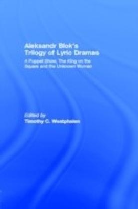 Aleksandr Blok's Trilogy of Lyric Dramas