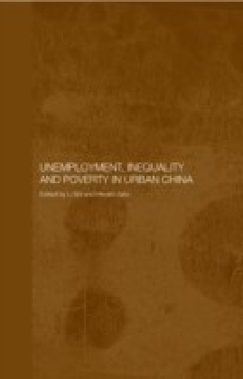 Unemployment, Inequality and Poverty in Urban China