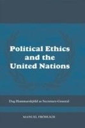 Political Ethics and The United Nations