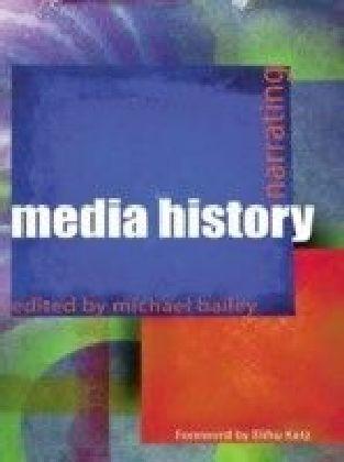 Narrating Media History